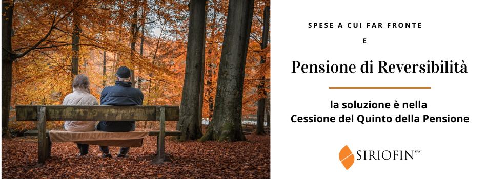 Pensione di Reversibilità: ottieni liquidità immediata con la Cessione del Quinto