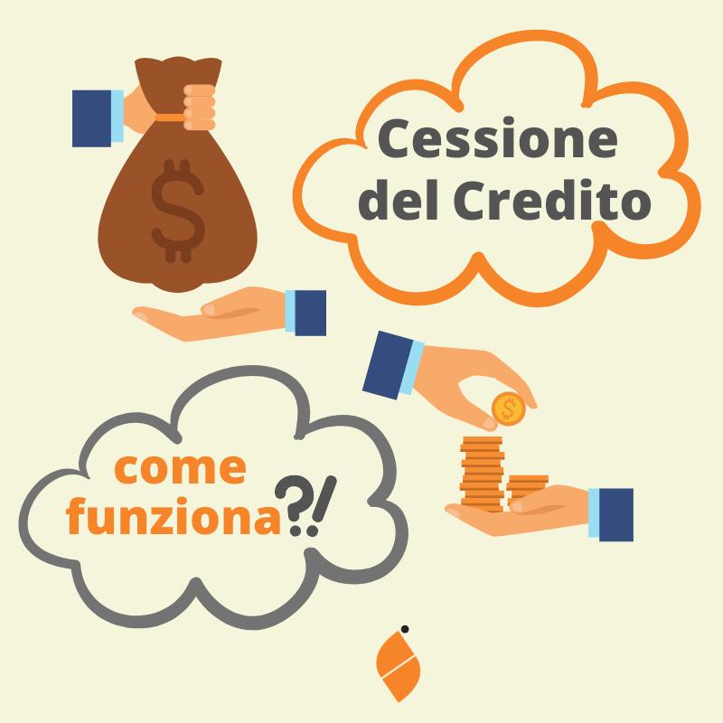 La Cessione del Credito come funziona?